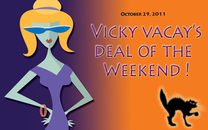 vicky vacay deal of the weekend 10-29
