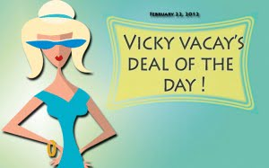 vicky vacay deal of the day 02-22-12