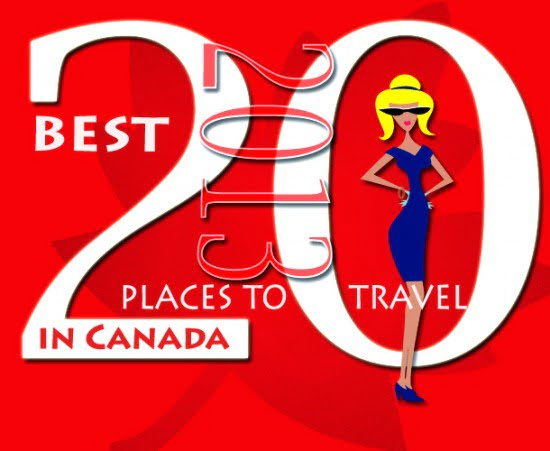 2013: 20 Best Places to Travel in Canada