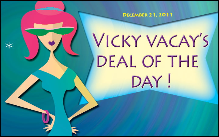 vicky vacay deal of the day 12-21