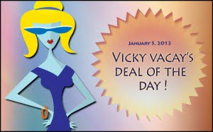 vicky vacay deal of the day 1-5-12