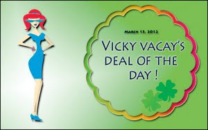 vicky vacay deal of the day 03-13-12