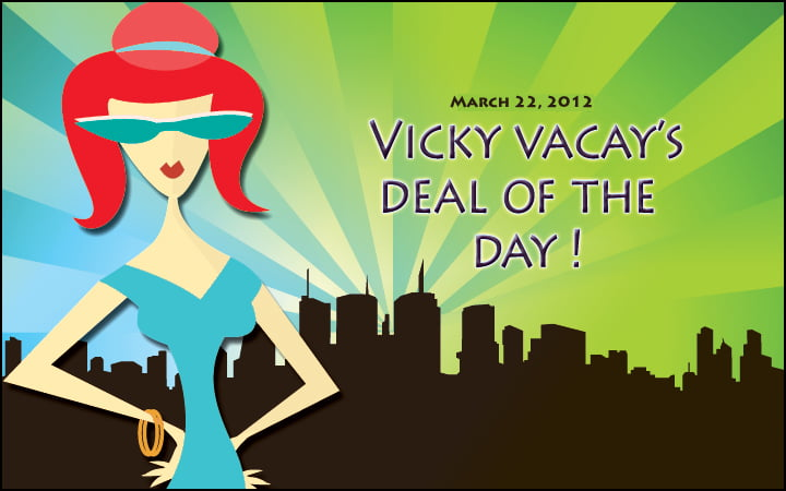 vicky vacay deal of the day 03-22-12