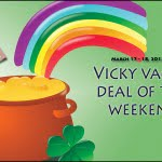 vicky vacay deal of the weekend March 17 - 18