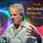 Bob McDonald's Science of Travel
